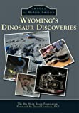 Wyoming's Dinosaur Discoveries (Images of America)