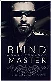 Her Blind Master (Blind Series Book 1)