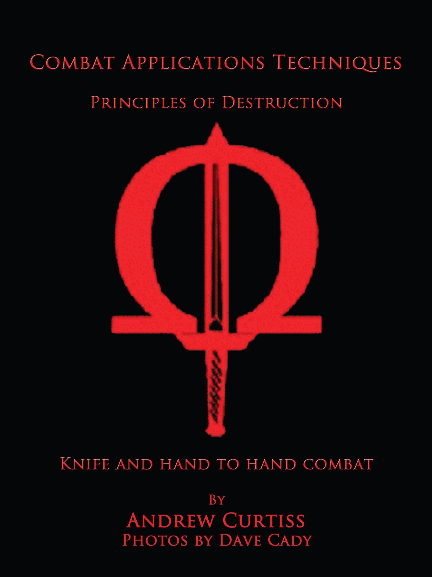 Combat Applications Techniques: Principles of Destruction PDF