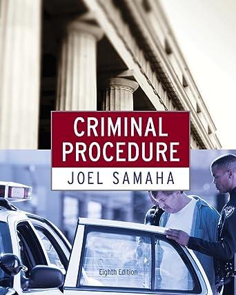 Criminal procedure 8th edition by samaha, joel (2011) hardcover.