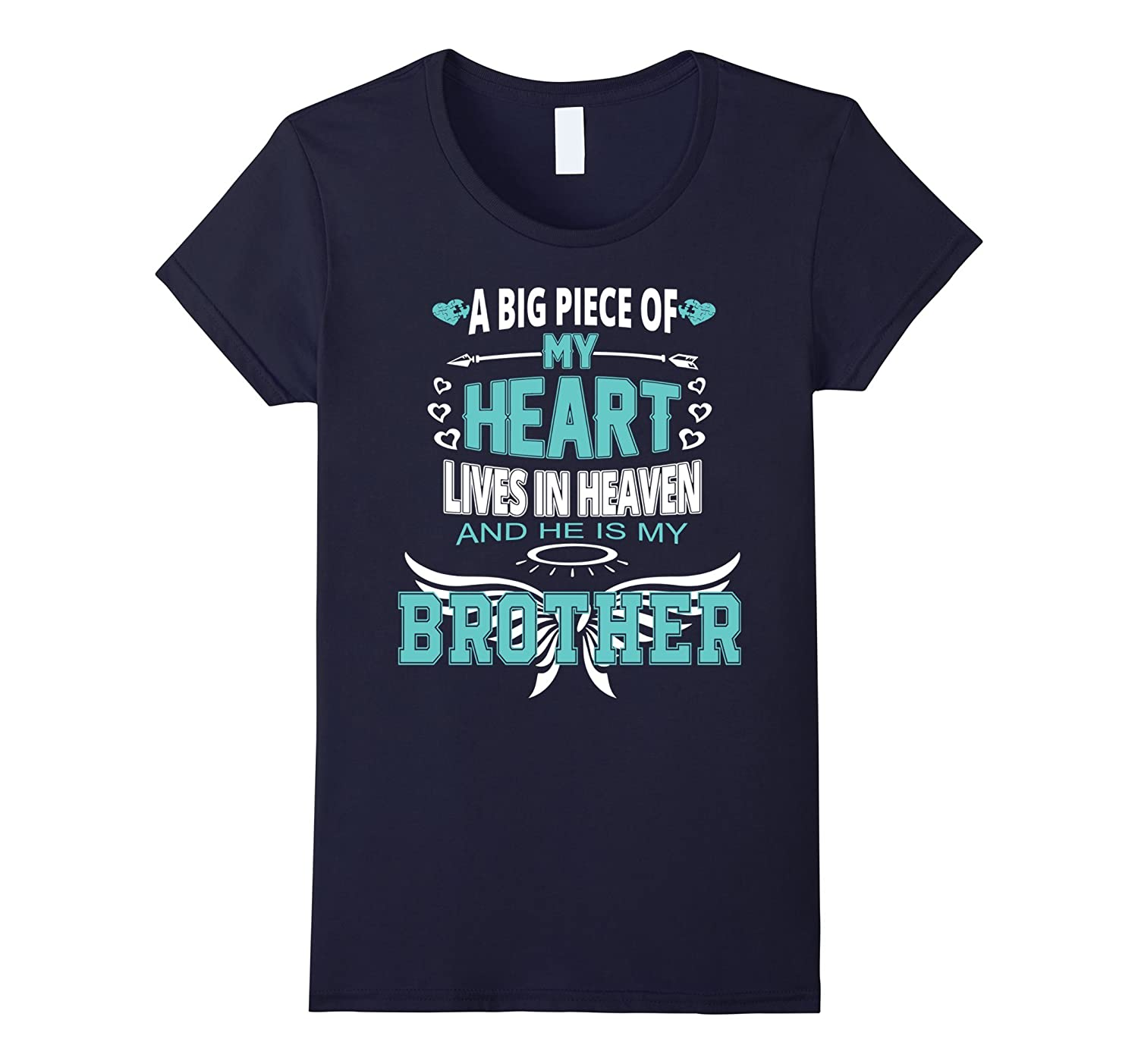Griever's Shirt – A Piece of My Heart is in Heaven – Brother