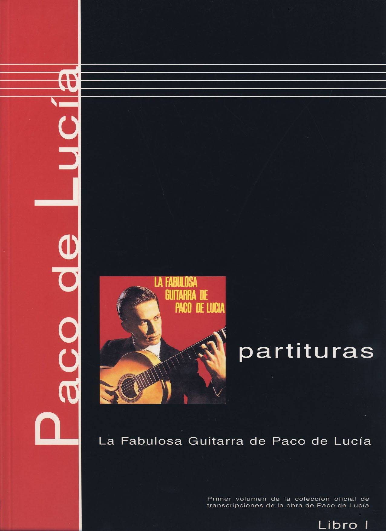 PACO DE LUCIA - Antologia 1º: La Fabulosa Guitarra de Paco de ...
