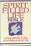 Spirit Filled Life Bible: A Personal Study Bible Unveiling All God's Fullness in All God's Word (New King James Version)