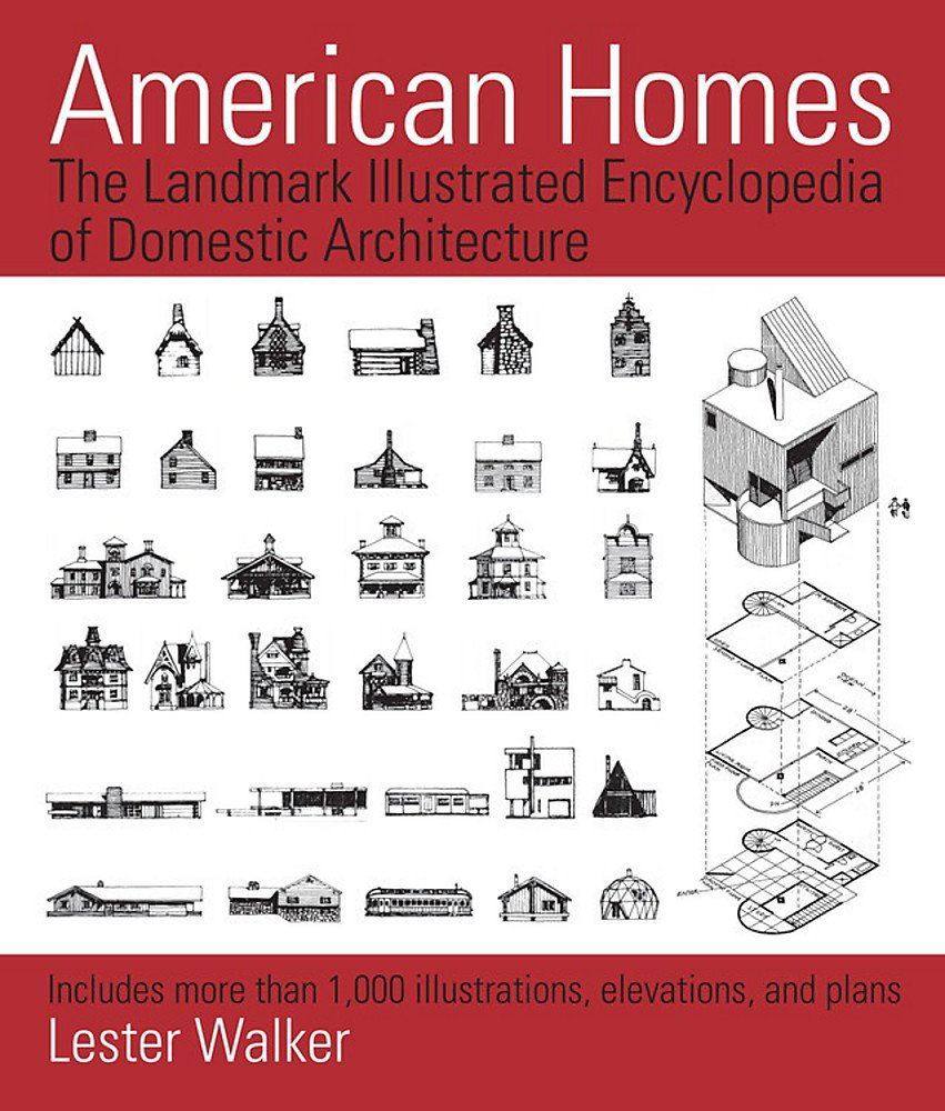 Download American Homes: The Landmark Illustrated Encyclopedia of Domestic Architecture pdf epub
