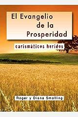 El evangelio de la prosperidad (Spanish Edition)