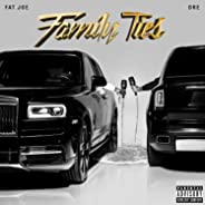 Family Ties [Explicit]