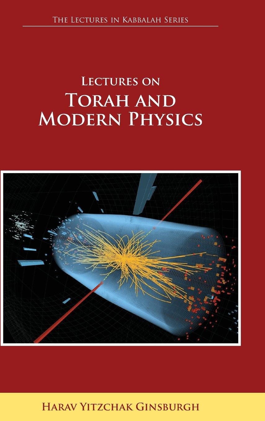 Download Lectures on Torah and Modern Physics (the Lectures in Kabbalah Series) pdf epub