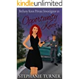 Opportunity Knox: Bethany Knox Private Investigator #1