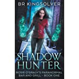 Shadow Hunter (Rosie O'Grady's Paranormal Bar and Grill)