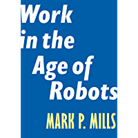 Work in the Age of Robots (Encounter Intelligence Book 4)