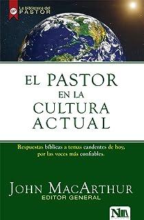 El pastor en la cultura actual (Spanish Edition)