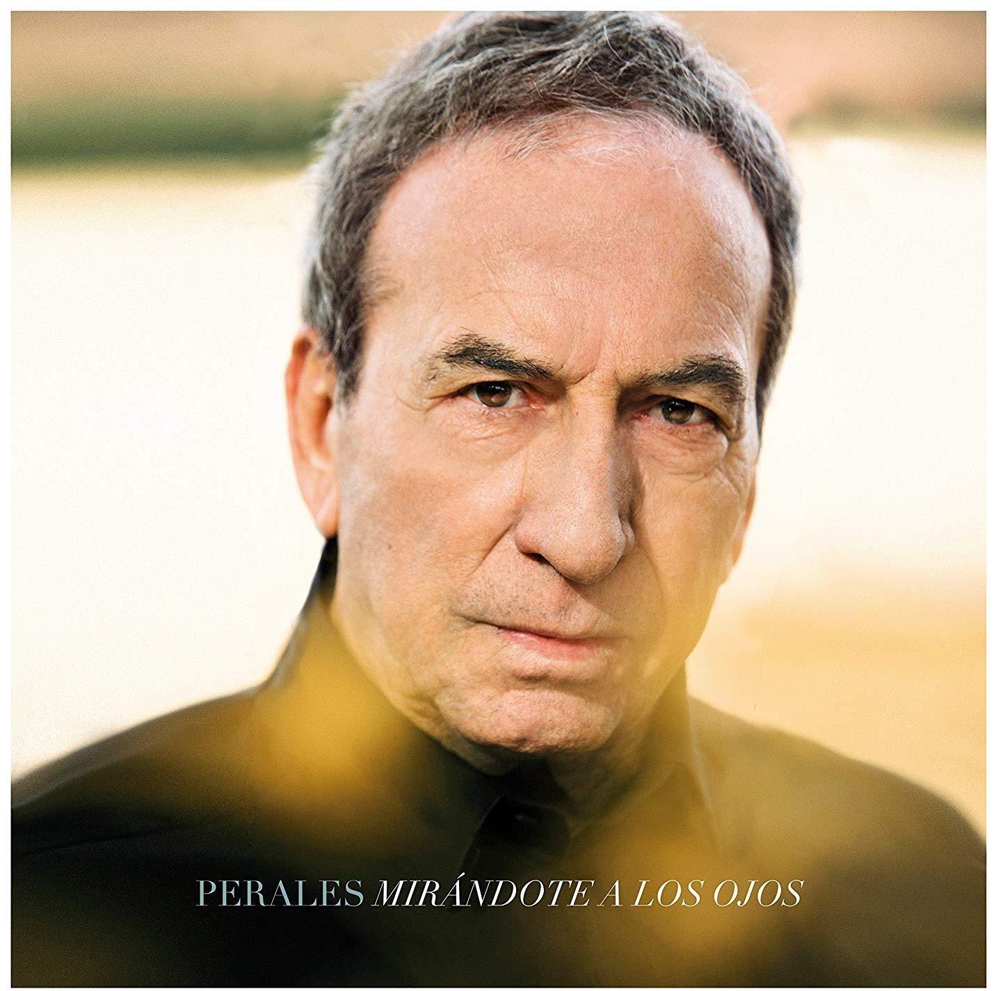 Mirándote A Los Ojos : José Luís Perales, José Luís Perales ...