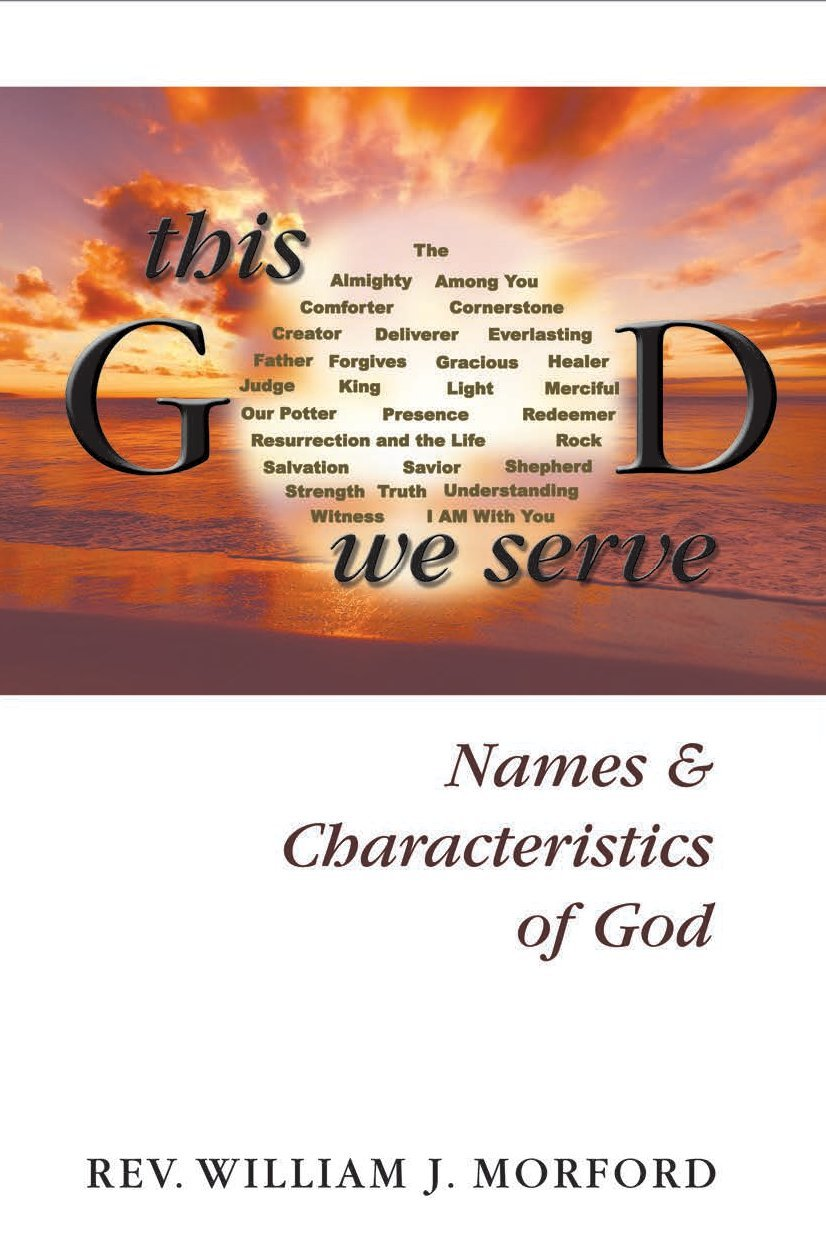 Amazon in: Buy This God We Serve: Names and Characteristics