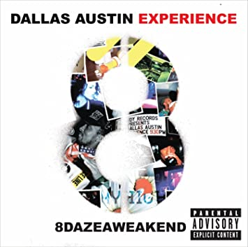 Dallas Austin Experience - 8dazeaweakend - Amazon com Music