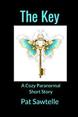 The Key: A Cozy Paranormal Short Story Kindle Edition