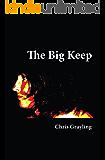 The Big Keep (The Neil Mackenzie Trilogy Book 1)