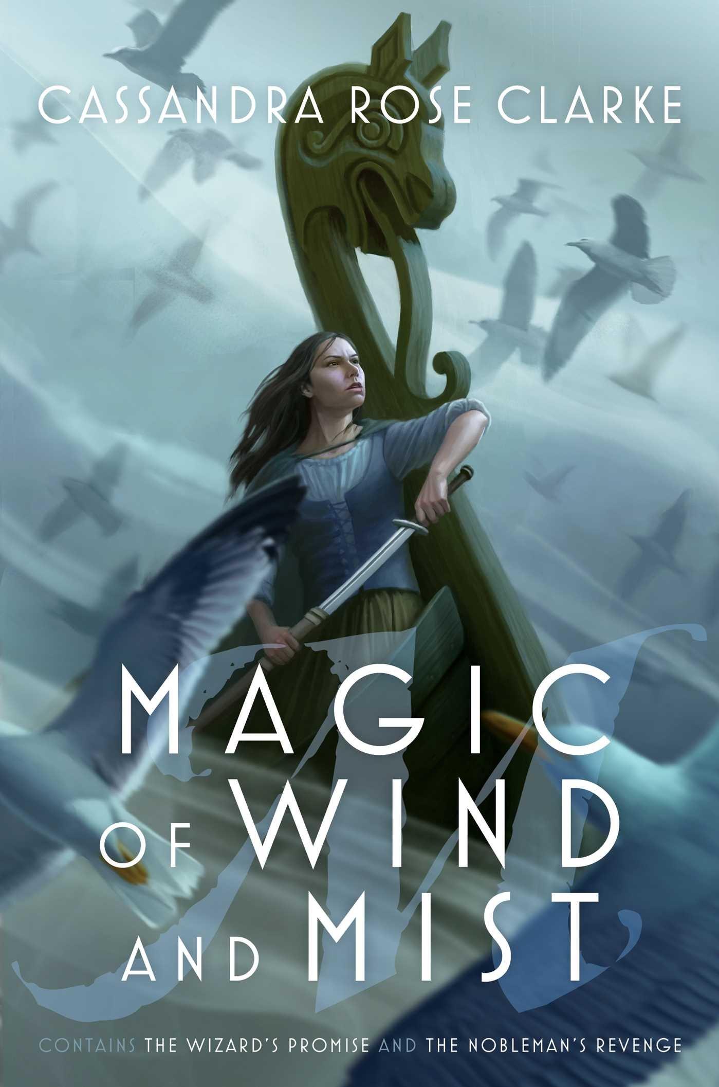 Magic Of Wind And Mist: The Wizard's Promise; The Nobleman's Revenge: Cassandra  Rose Clarke: 9781481476423: Amazon: Books