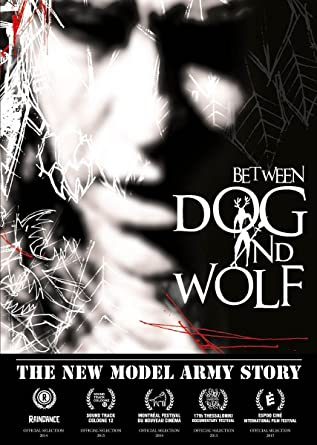 a638273287c2f Between Dog And Wolf - The New Model Army Story DVD: Amazon.co.uk ...