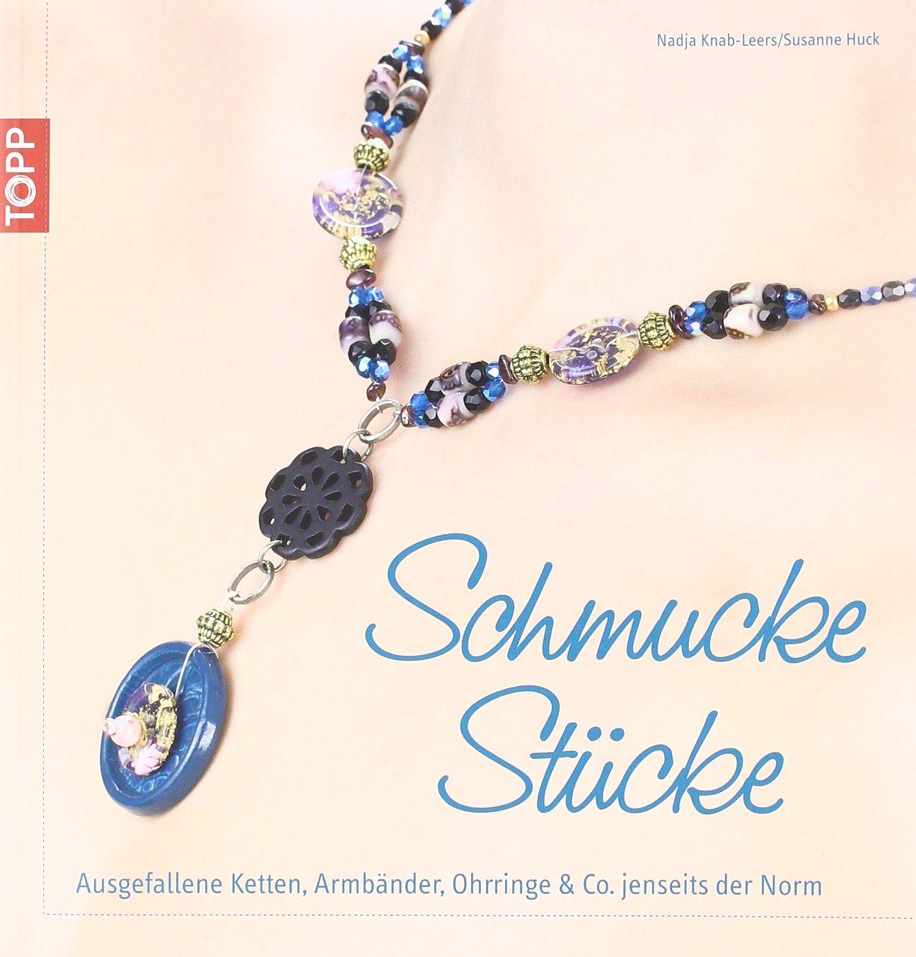 Schmuck Stücke: Ausgefallene Ketten, Armbänder, Ohrringe & Co. jenseits der Norm