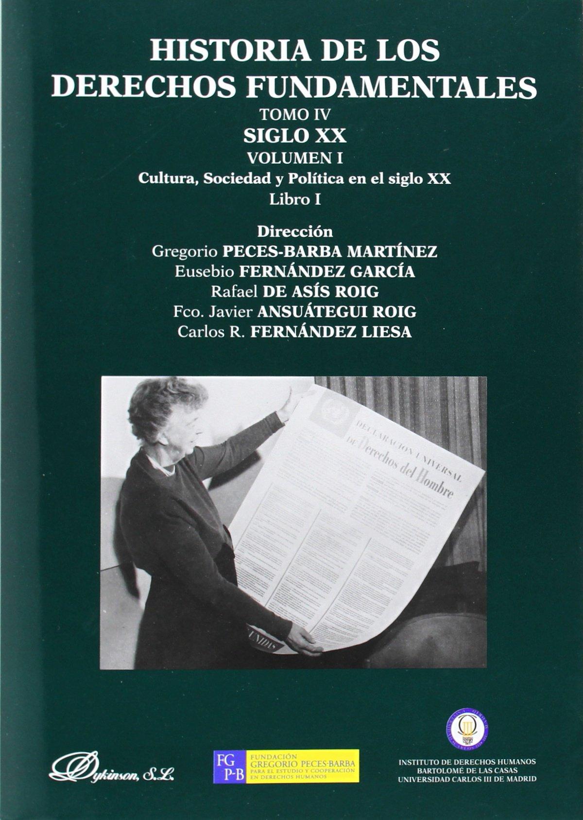Download HISTORIA DE LOS DERECHOS FUNDAMENTALES TOMO IV SIGLO XX VOL I LIBRO I ebook