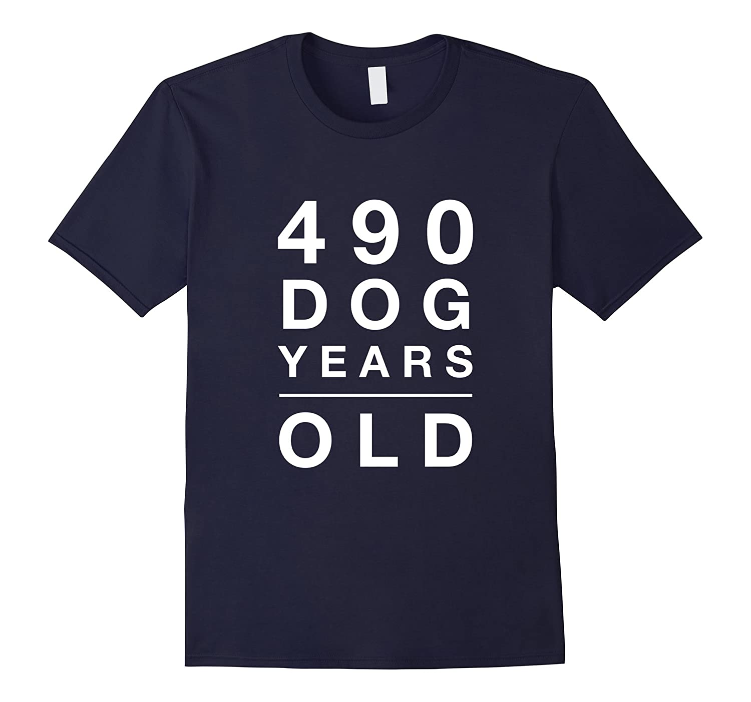 490 Dog Years Old Funny 70th Birthday Gift TShirt-TH