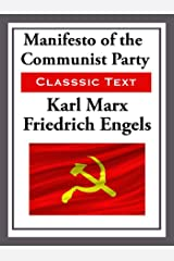 Manifesto of the Communist Party Kindle Edition