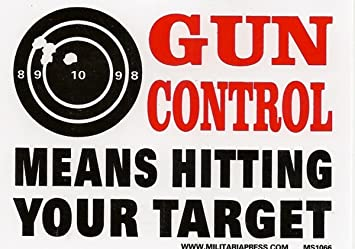 Gun Control Means Hitting Your Target 2A Sticker Control Decal