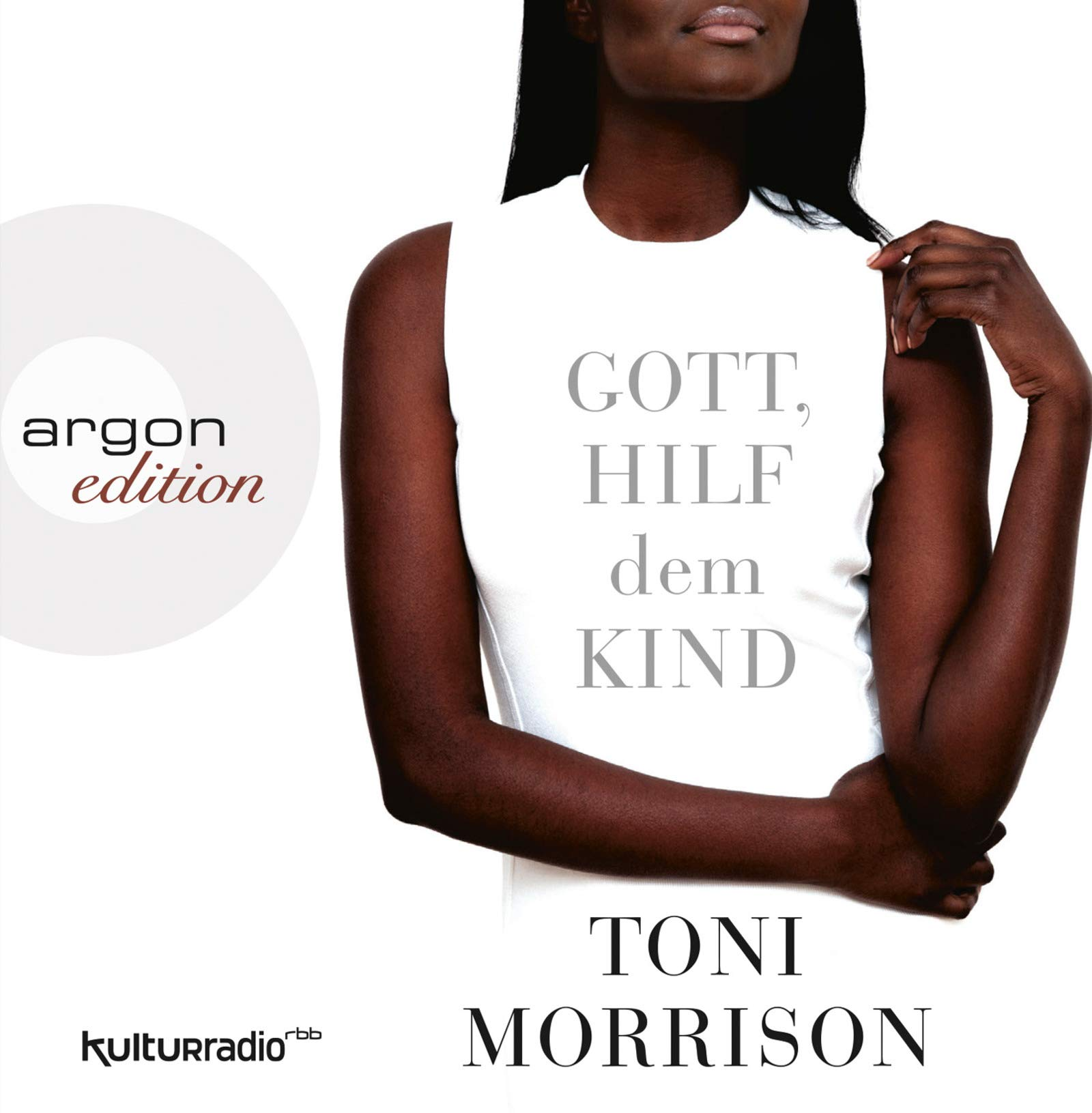 Gott, hilf dem Kind: Amazon.de: Toni Morrison, Nina Kunzendorf ...