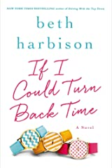 If I Could Turn Back Time: A Novel Kindle Edition