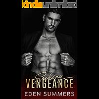 Seeking Vengeance: Mafia Romance
