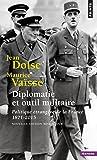 Diplomatie et outil militaire : Politique étrangère de la France (1871-2015)