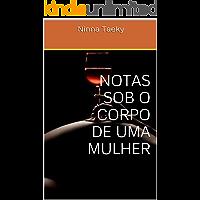 NOTAS SOB O CORPO DE UMA MULHER