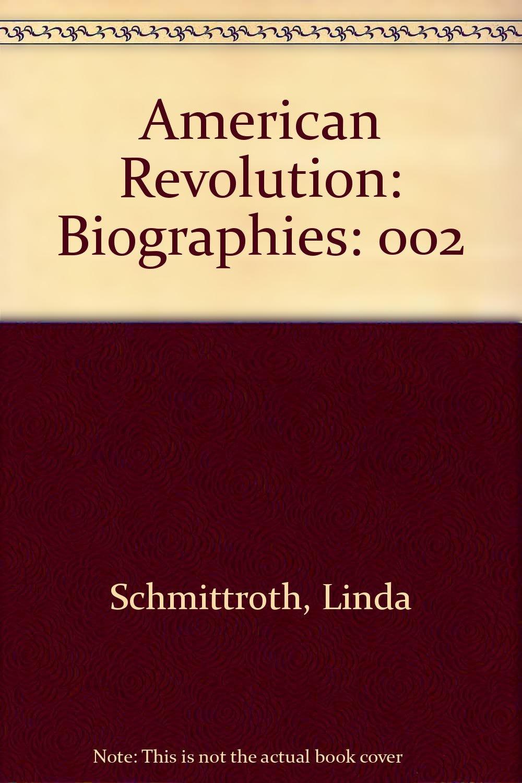 Download American Revolution: Biographies: 002 pdf epub