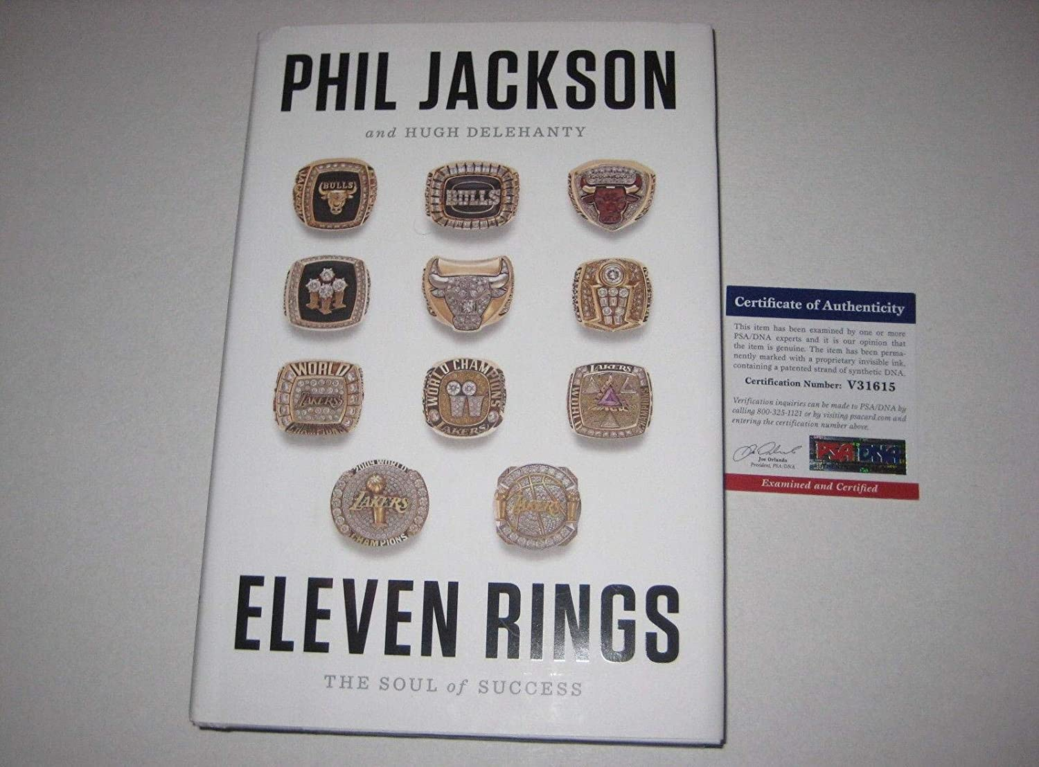 PHIL JACKSON Signed ELEVEN RINGS: The Soul of Success Hardcover Book w/COA  - PSA/DNA Certified - NBA Autographed Miscellaneous Items at Amazon's  Sports ...