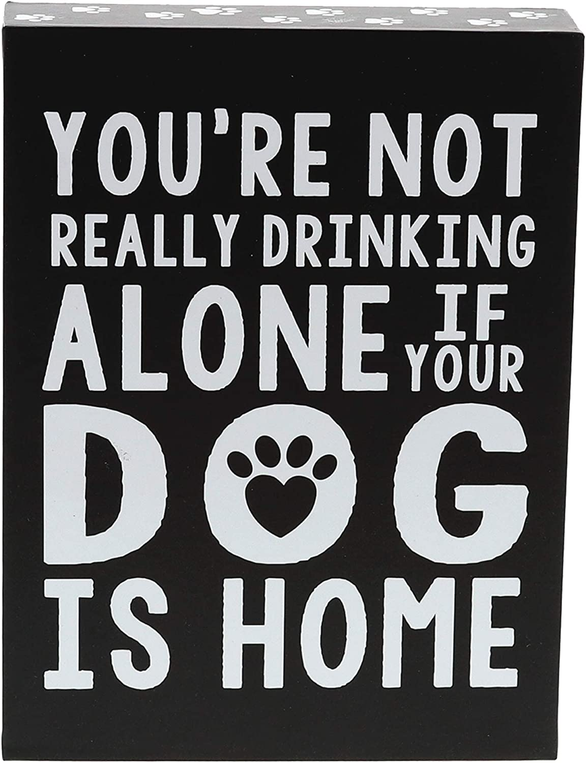 "Barnyard Designs You are Not Really Drinking Alone If Your Dog is at Home Box Wall Art Sign Primitive Country Home Decor Sign with Sayings 8"" x 6"""