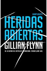 Heridas abiertas / Sharp Objects (Spanish Edition) Paperback