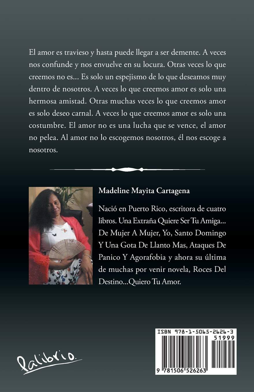 Roces del destino: Quiero tu amor: Amazon.es: Madeline ...