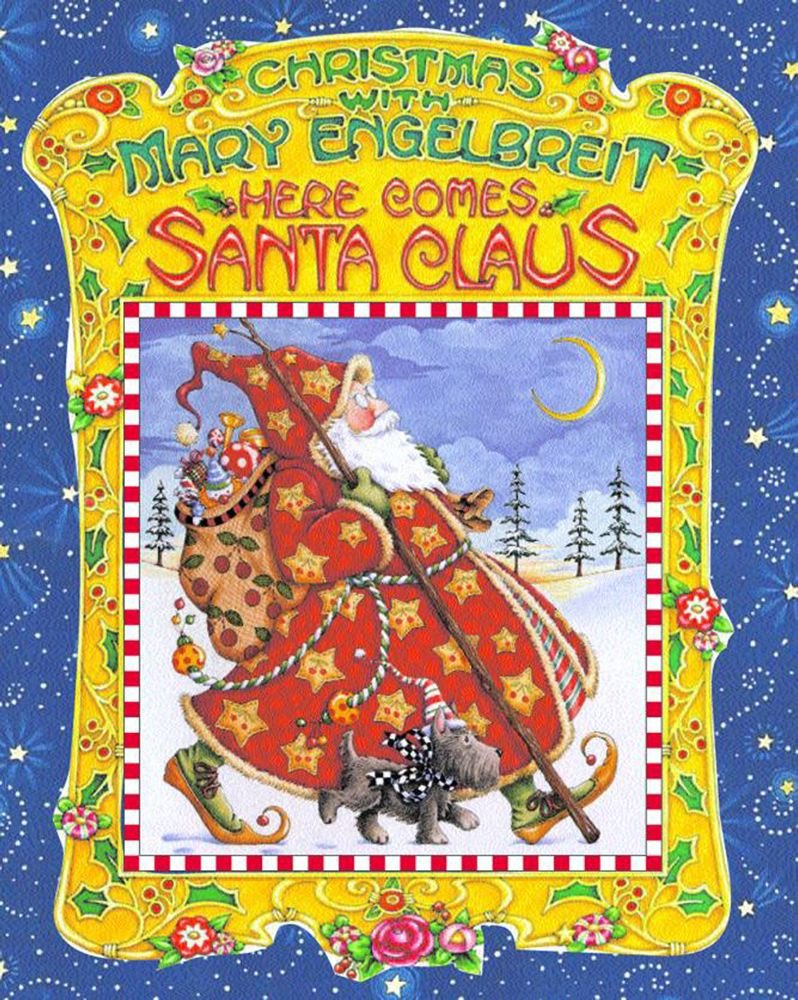 Christmas With Mary Engelbreit : Here Comes Santa Claus: Vitta ...