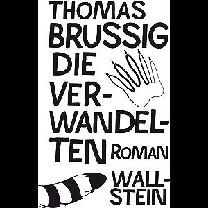 Die Verwandelten: Roman (German Edition)