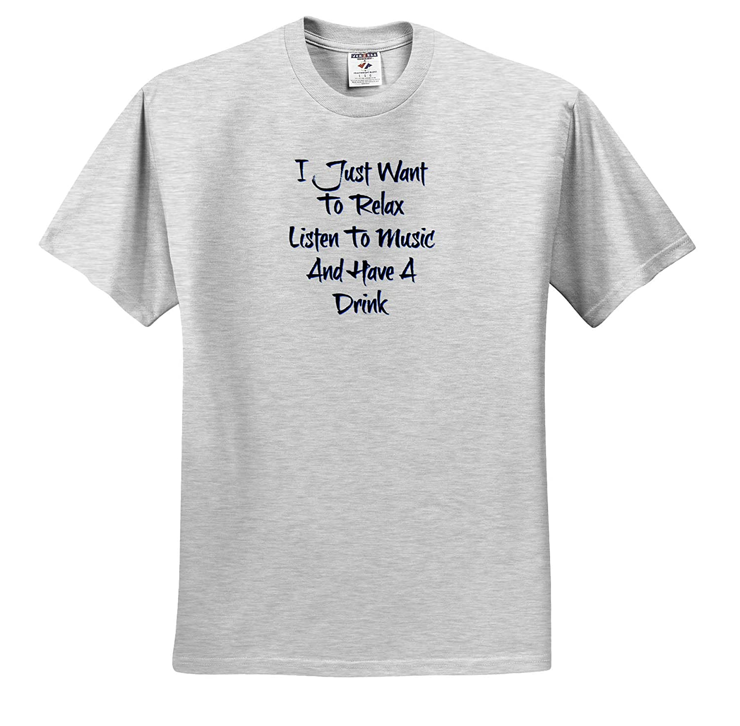 Image of I Just Want to Relax Listen to Music and Drink Adult T-Shirt XL 3dRose Carrie Merchant Quote ts/_315401