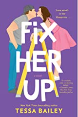 Fix Her Up A Novel Paperback