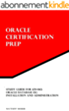 Study Guide for 1Z0-062: Oracle Database 12c: Installation and Administration: Oracle Certification Prep (English Edition)