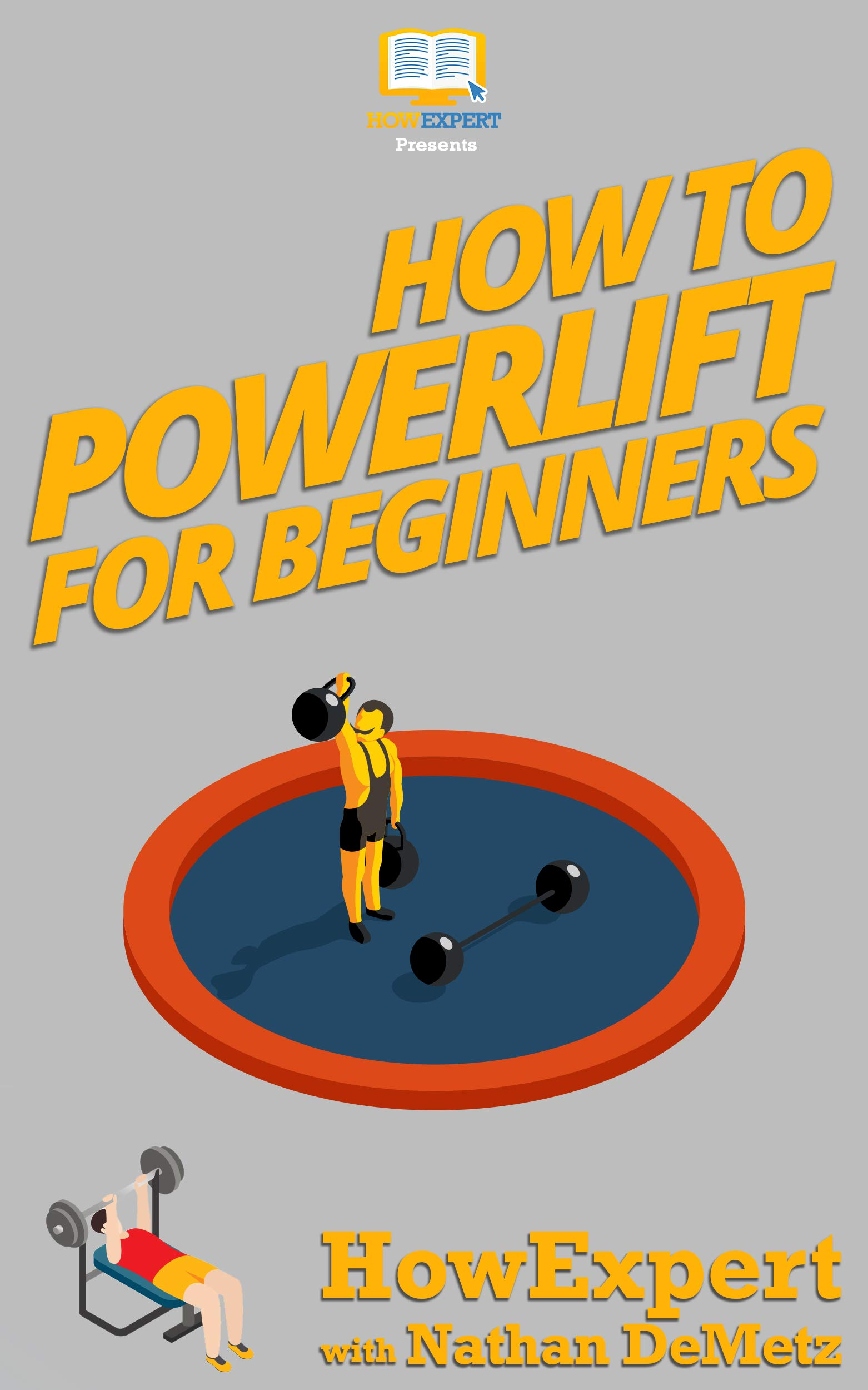 How To Powerlift For Beginners: Your Step-By-Step