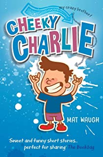 Cheeky Charlie: Bugs and Bananas (Volume 2): Mat Waugh