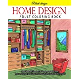 Home Design: Adult Coloring Book (Stress Relieving Creative Fun Drawings to Calm Down, Reduce Anxiety & Relax.Great Christmas