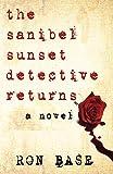The Sanibel Sunset Detective Returns