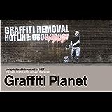 Graffiti Planet: The Best Graffiti from Around the World