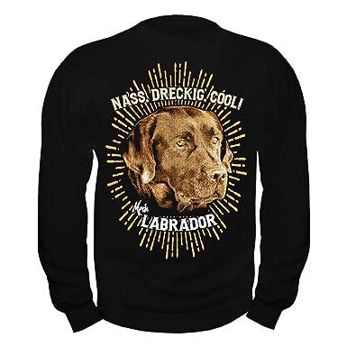 Männer und Herren Pullover Labrador - NASS DRECKIG COOL