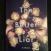The Better Liar Summary