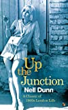 Up The Junction: A Virago Modern Classic (Virago Modern Classics)